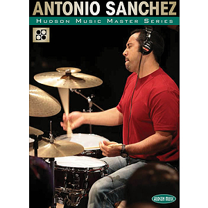 Antonio Sanchez (DVD)