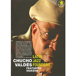 Chucho Valdés - Latin Jazz Founders (DVD)