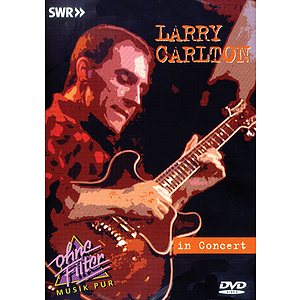Larry Carlton - In Concert (DVD)