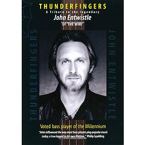 John Entwistle - Thunderfingers (DVD)