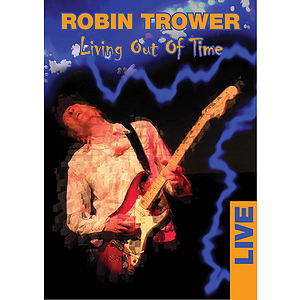 Robin Trower - Living Out of Time (DVD)