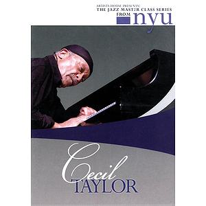 Cecil Taylor - The Jazz Master Class Series from NYU (DVD)
