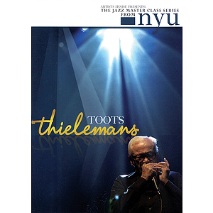 Toots Thielemans - The Jazz Master Class Series from NYU (DVD)