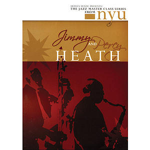 Jimmy & Percy Heath - The Jazz Master Class Series from NYU (DVD)