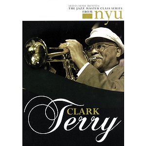 Clark Terry - The Jazz Master Class Series from NYU (DVD)