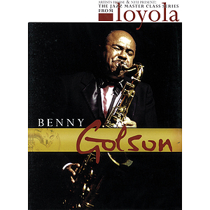 Benny Golson - The Jazz Master Class Series from NYU (DVD)