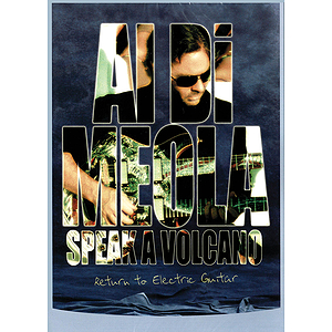 Al Di Meola - Speak a Volcano: Return to Electric Guitar (DVD)