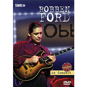 Robben Ford - In Concert: Revisited (DVD)