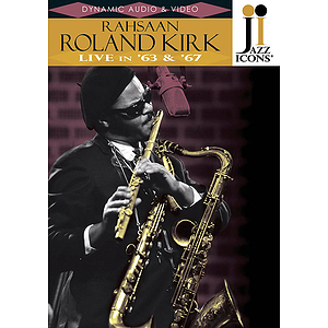 Rahsaan Roland Kirk - Live in '63 & '67 (DVD)