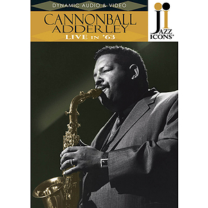 Cannonball Adderley - Live in &#039;63 (DVD)
