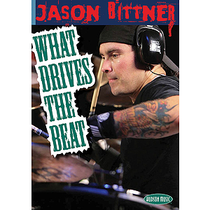 Jason Bittner - What Drives the Beat (DVD)