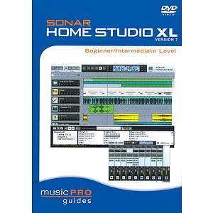Sonar Home Studio XL Version 7 - Beginner/Intermediate Level (DVD)