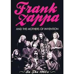 Frank Zappa and the Mothers of Invention (DVD)