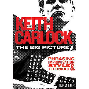 The Big Picture - Phrasing, Improvisation, Style & Technique (DVD)