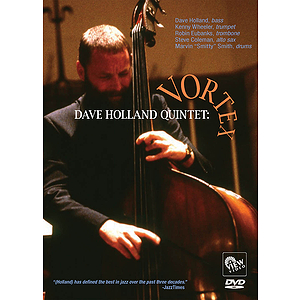 Dave Holland Quintet - Vortex (DVD)