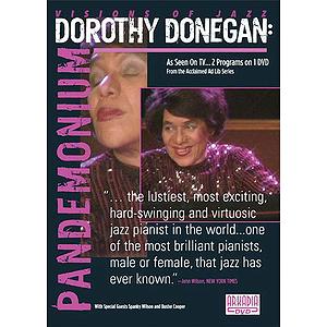 Dorothy Donegan - Pandemonium (DVD)
