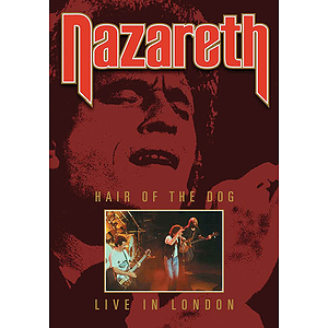 Nazareth - Hair of the Dog: Live from London (DVD)