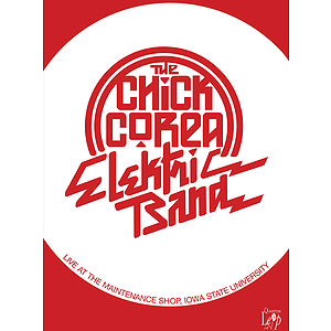 Chick Corea Electric Band -Live (DVD)