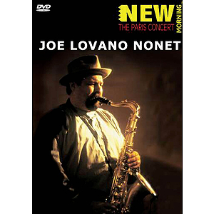 Joe Lovano -¦New Morning: The Paris Concert (DVD)