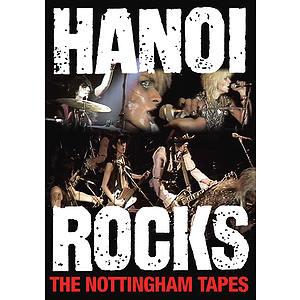 Hanoi Rocks - The Nottinghan Tapes (DVD)