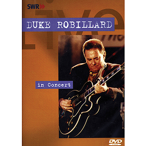 Duke Robillard - In Concert (DVD)