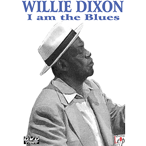 Willie Dixon - I Am the Blues (DVD)