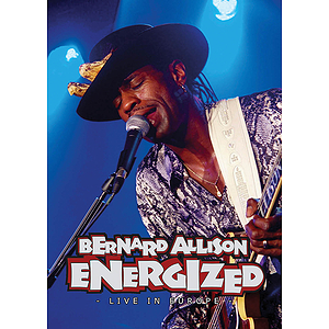 Bernard Allison - Energized: Live in Europe (DVD)