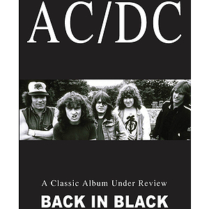 AC/DC - Classic Album Under Review: Back in Black (DVD)