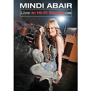 Mindi Abair - Live in Hi-Fi Stereo (DVD)