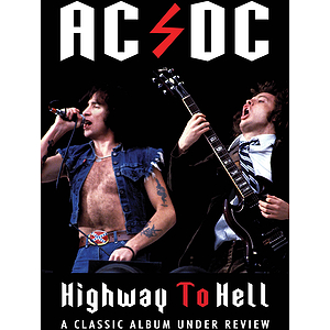 AC/DC - Highway to Hell: Classic Album Under Review (DVD)