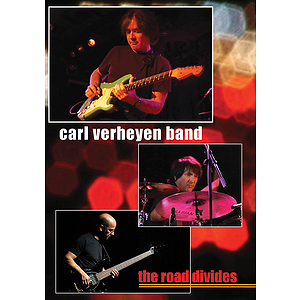 The Carl Verheyen Band - The Road Divides (DVD)