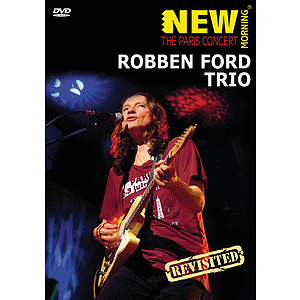 Robben Ford Trio - Paris Concert Revisited (DVD)