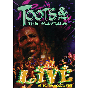Toots & the Maytals - Live at Santa Monica Pier (DVD)