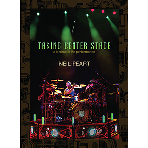 Neil Peart - Taking Center Stage (DVD)