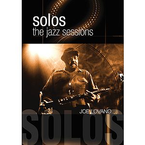 Joe Lovano - Solos: The Jazz Sessions (DVD)