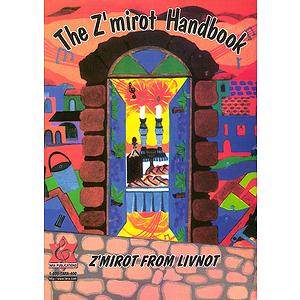 The Z'Mirot & Kumzitz Handbook