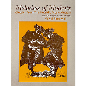 Melodies of Modzitz - Classics from the Hassidic Music Masters