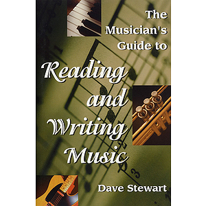 The Musician's Guide to Reading & Writing Music - Revised 2nd Ed.