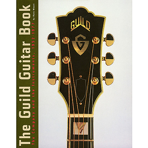 The Guild Guitar Book
