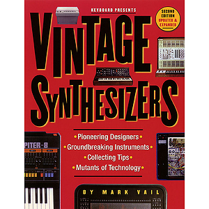 Vintage Synthesizers - 2nd Edition