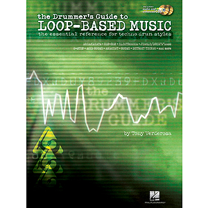The Drummer's Guide to Loop-Based Music