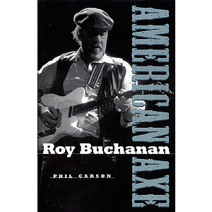 Roy Buchanan - American Axe