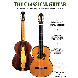 The Classical Guitar: Revised and Expanded Fifth Edition