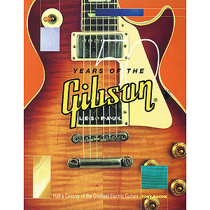 50 Years of the Gibson Les Paul