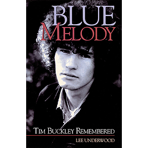 Blue Melody - Tim Buckley Remembered