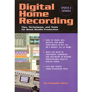 Digital Home Recording - Updated & Expanded 2nd Edition