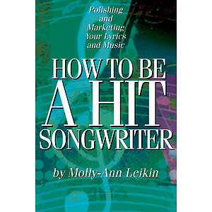 How to Be a Hit Songwriter