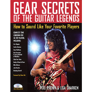 Gear Secrets of the Guitar Legends