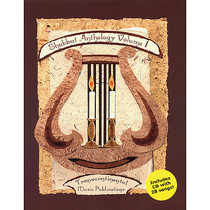 Shabbat Anthology - Volume 1
