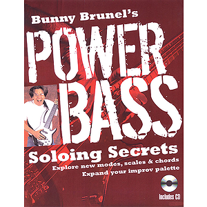 Bunny Brunel's Power Bass: Soloing Secrets